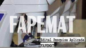 FAPEMAT lança Edital de Apoio à Pesquisa com Alto Nível de Maturidade Tecnológica (PANMT)