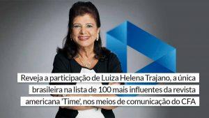 Uma das mulheres mais influentes do mundo, Luiza Helena Trajano, já esteve no CFAPlay